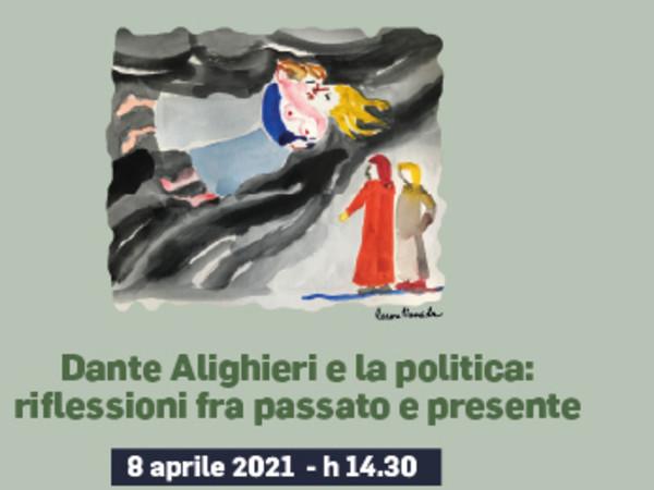 Dante Alighieri e la politica: riflessioni fra passato e presente