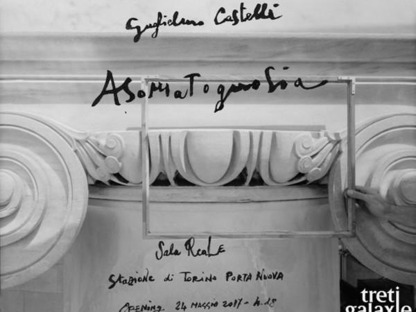 Guglielmo Castelli. Asomatognosia