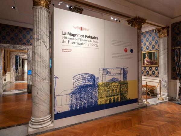 La Magnifica Fabbrica. 240 anni del Teatro alla Scala da Piermarini a Botta, Museo Teatrale alla Scala, Milano