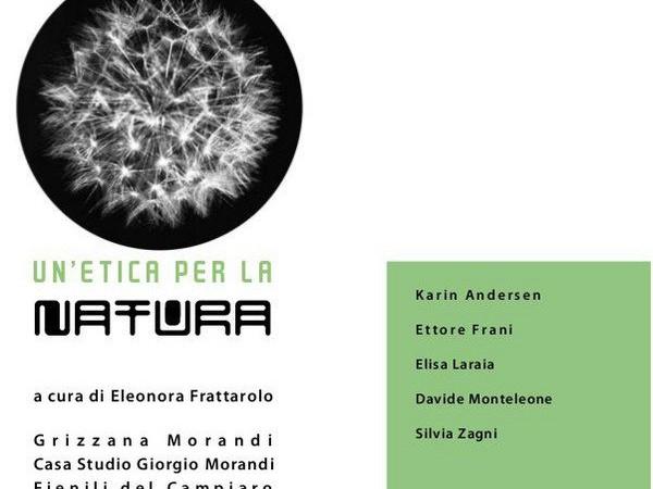 Un' Etica per la Natura, Fienili del Campiaro/ Casa Museo Giorgio Morandi, Grizzana Morandi (BO)