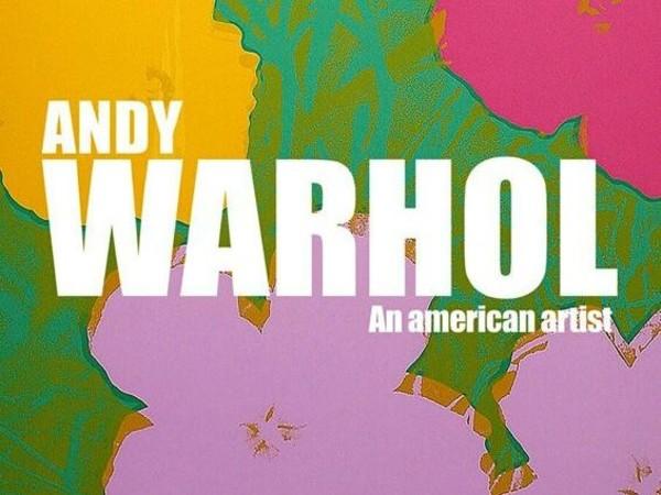Andy Warhol: an american artist, Museo Civico della Laguna Sud, Chioggia