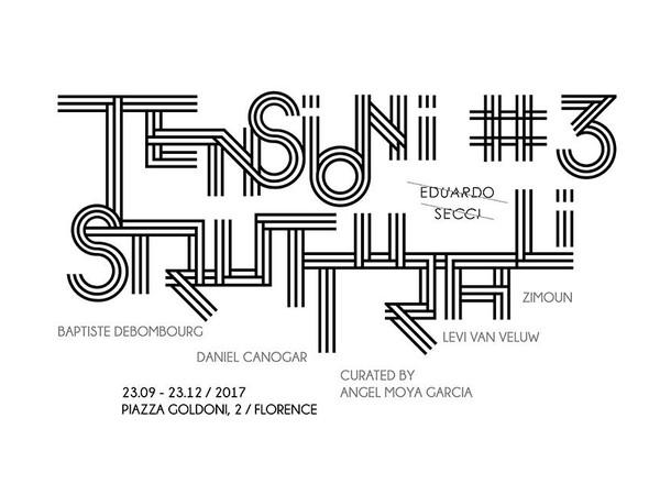 Tensioni strutturali #3, Galleria Eduardo Secci, Firenze