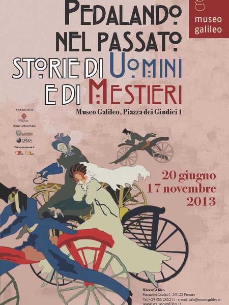 Pedalando nel passato. Storie di uomini e di mestieri, Museo Galileo, Firenze