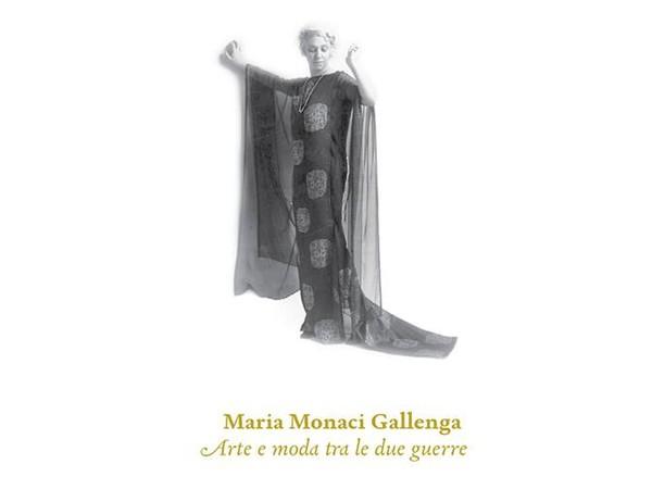 Maria Monaci Gallenga. Arte e moda tra le due guerre