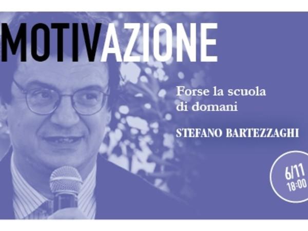 MotivAzione - Stefano Bartezzaghi. Forse la scuola di domani