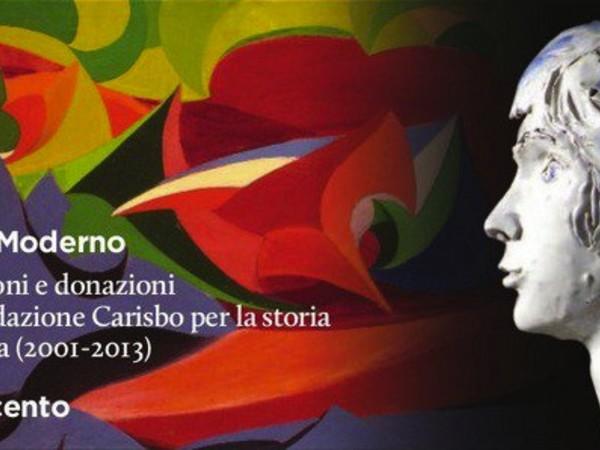 Antico e Moderno. Acquisizioni e donazioni della Fondazione Carisbo per la storia di Bologna (2001-2013) - Il Novecento