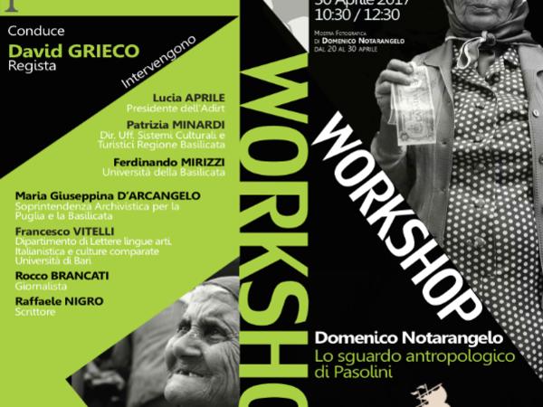 Domenico Notarangelo: lo sguardo antropologico di Pasolini