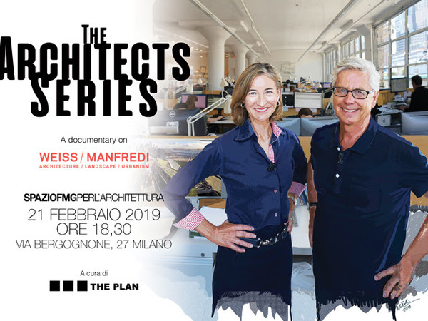 The Architects Series – A documentary on: WEISS/MANFRED, SpazioFMG per l'Architettura, Milano