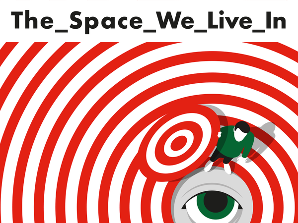 THE_SPACE_WE_LIVE_IN, GAD Giudecca Art District, Venezia