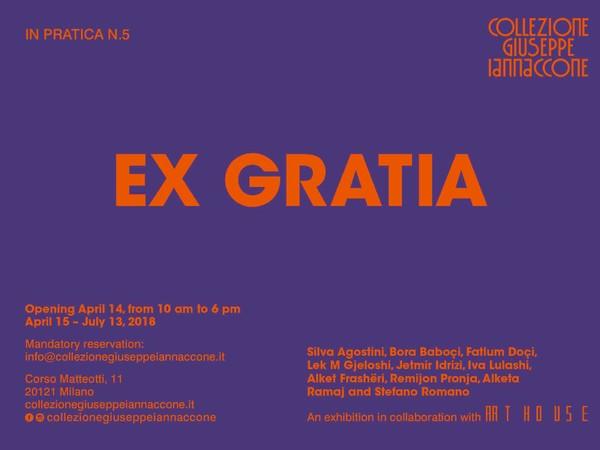 Ex Gratia, Collezione Giuseppe Iannaccone, Milano