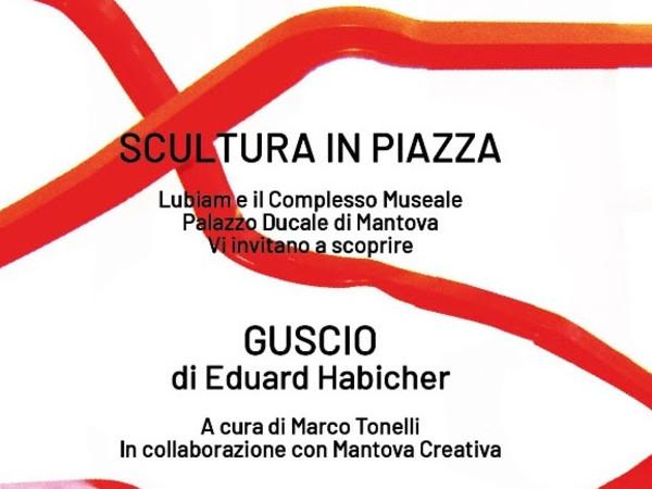 Scultura in piazza - Il Guscio di Eduard Habicher, Mantova