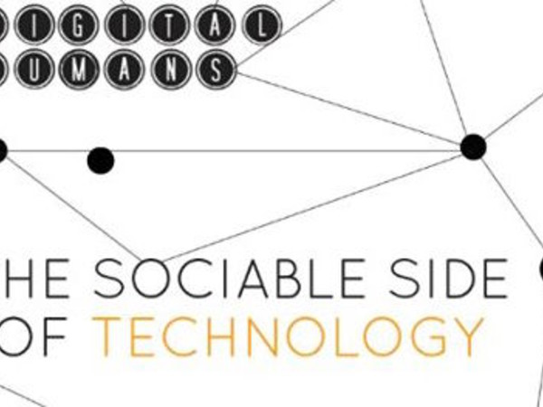 Digital Humans. The Sociable Side of Technology, Triennale di Milano