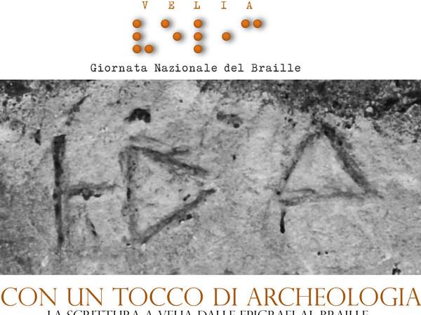 on un tocco di archeologia. La scrittura a Velia dalle epigrafi al Braille