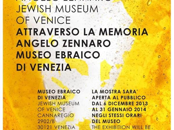 Angelo Zennaro. Attraverso la memoria, Museo Ebraico, Venezia