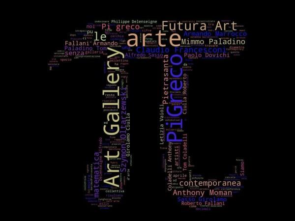 Pi Greco, Futura Art Gallery, Pietrasanta (LU)