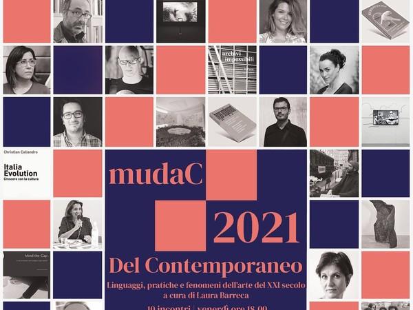 Del contemporaneo. Linguaggi, pratiche e fenomeni dell'arte del XXI secolo, mudaC - museo delle arti di Carrara