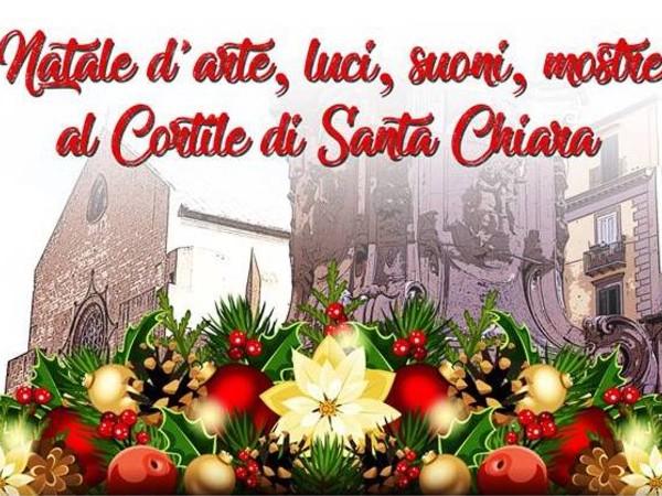 Natale d'arte, luci, suoni, mostre nel Cortile di Santa Chiara, Napoli