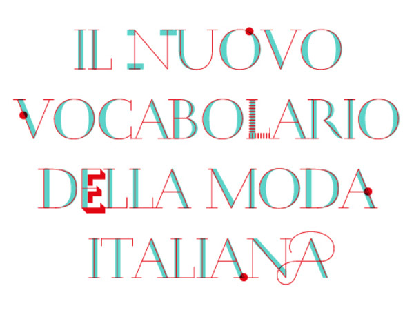 Il Nuovo Vocabolario della Moda Italiana, Triennale di Milano