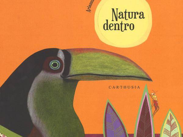 Arianna Papini, Natura dentro