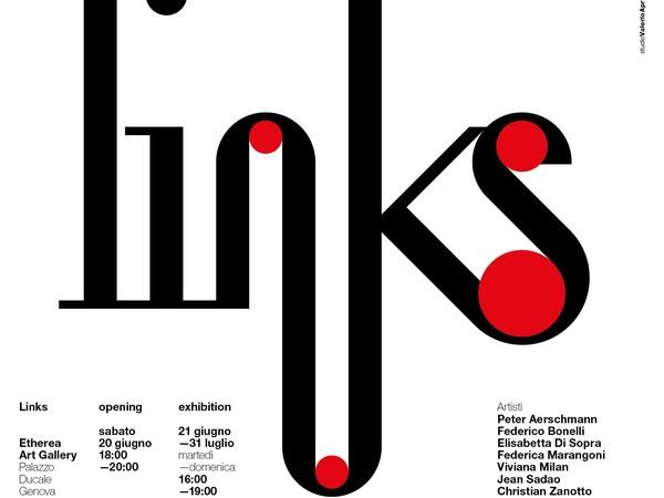 Links, Etherea Art Gallery, Genova