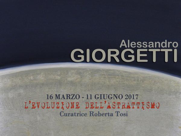 Alessandro Giorgetti. L'evoluzione dell'astrattismo