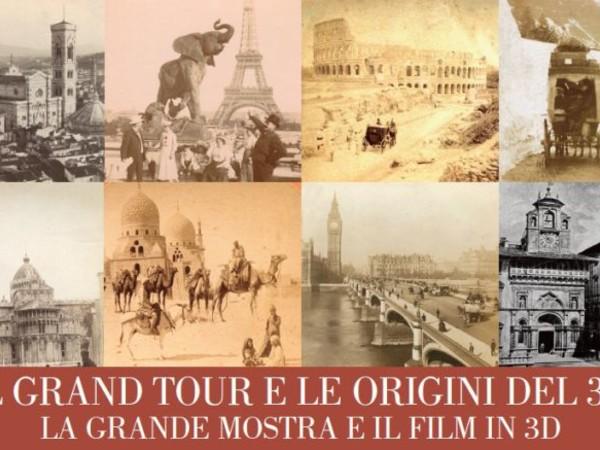 Il Grand Tour e le origini del 3D. La Grande Mostra e il Film in 3D, Arezzo