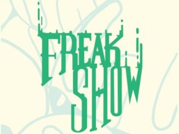 Freak Show. Progetto di Martina Giovene (Pigna)