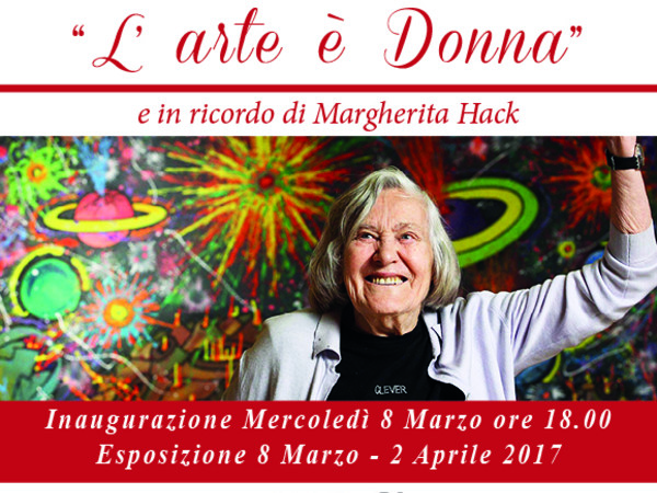 """L'Arte è Donna"" in ricordo di Margherita Hack"