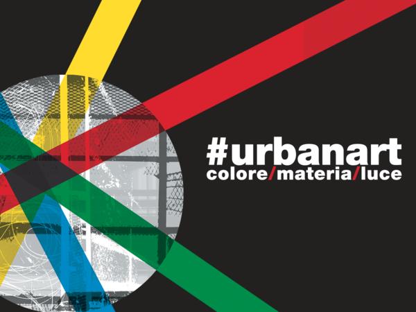 #URBANART colore/materia/luce