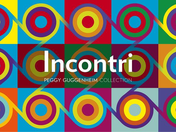 Incontri di storia dell'arte online, Collezione Peggy Guggenheim, Venezia