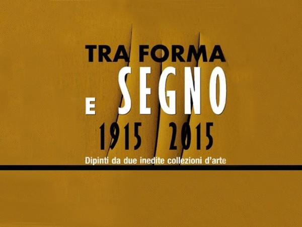 1915-2015 Tra forma e segno. Dipinti da due inedite collezioni d'arte