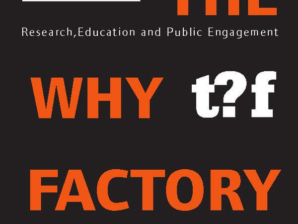 The Why Factory - Research, Education and Public Engagement - TU Delft + MVRDV