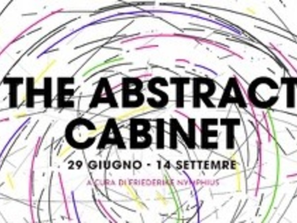 The Abstract Cabinet, Eduardo Secci Contemporary, Firenze