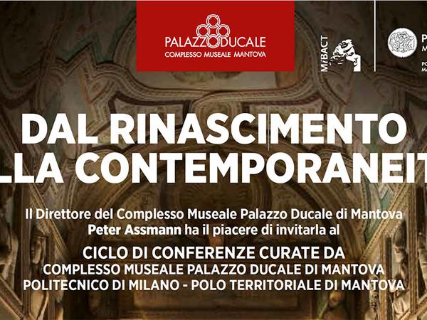 Dal Rinascimento alla contemporaneità, palazzo Ducale, Mantova