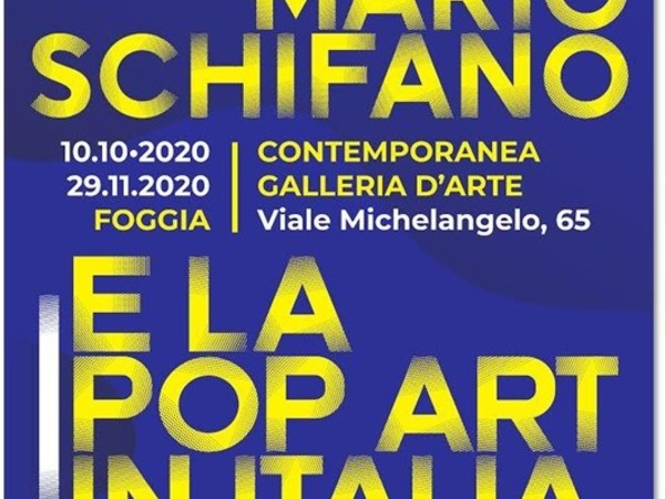 Mario Schifano e la Pop Art in Italia, Contemporanea Galleria d'Arte, Foggia
