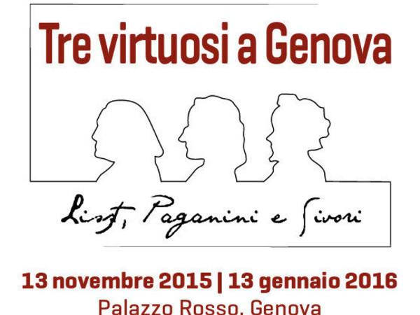 Tre virtuosi a Genova. Liszt, Paganini e Sivori, Genova