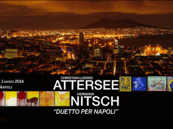 Christian Ludwig Attersee, Hermann Nitsch. Duetto per Napoli