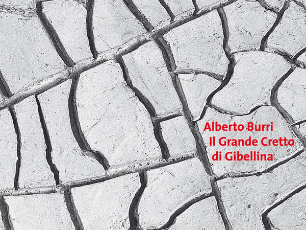 Alberto Burri. Il Grande Cretto di Gibellina di Massimo Recalcati