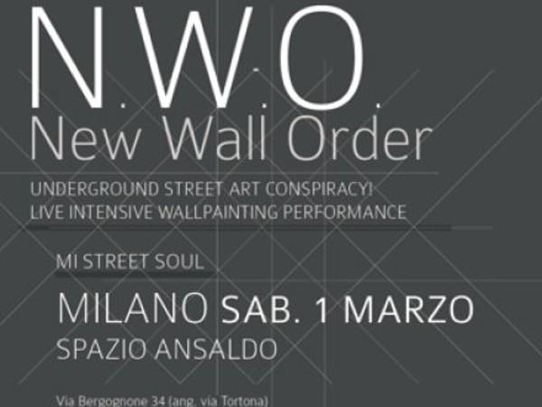 N.W.O. New Wall Order, Spazio Ansaldo, Milano