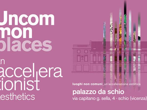 Uncommon Places. An accelerationist aesthetics (Luoghi non comuni_un'accelerazione estetica)