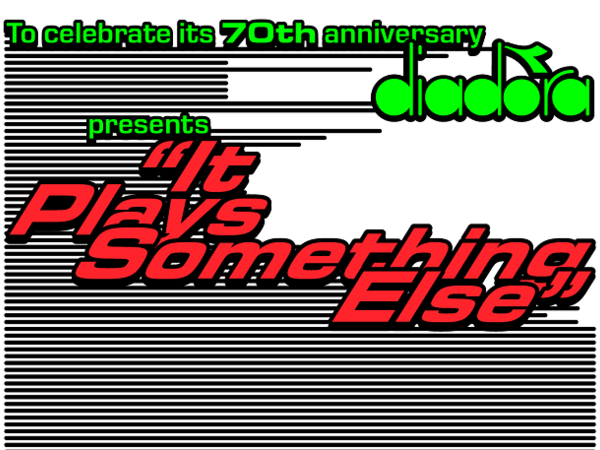 Diadora presents It Plays Something Else