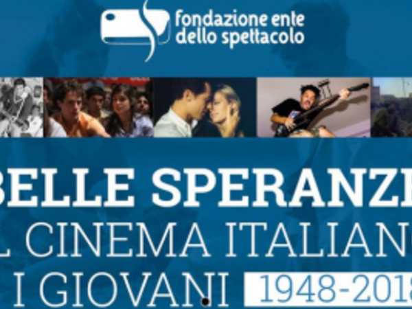 Belle speranze: il cinema italiano e i giovani (1948-2018)