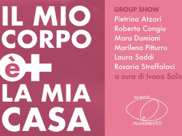 Il mio corpo è la mia casa, Spazio e Movimento, Cagliari