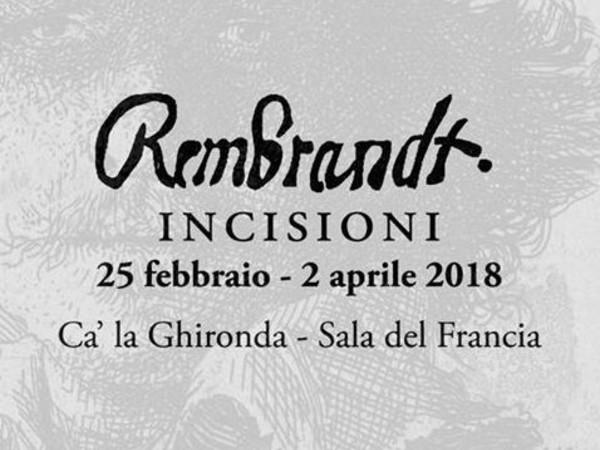 Rembrandt. Incisioni, Ca' la Ghironda - ModernArtMuseum