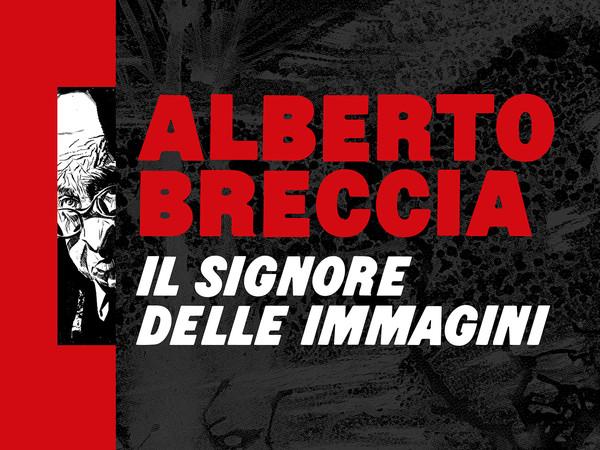 Alberto Breccia. Il signore delle immagini