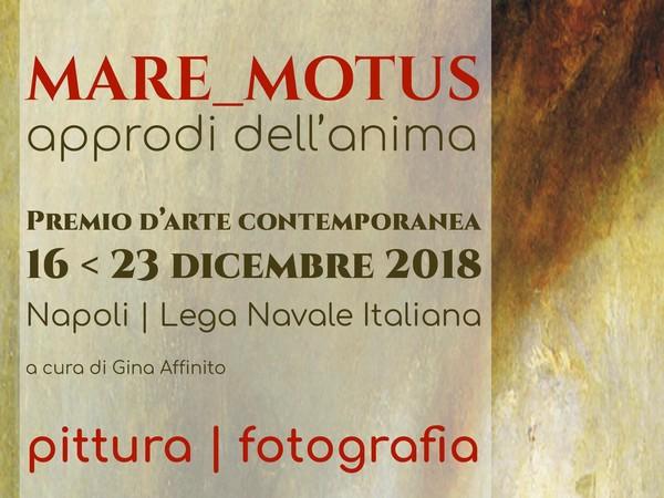 Mare_Motus approdi dell'anima, Lega Navale Italiana di Napoli