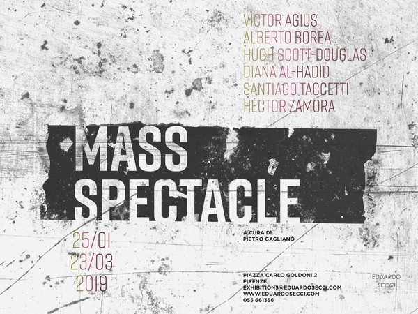 Mass Spectacle, Eduardo Secci Contemporary, Firenze
