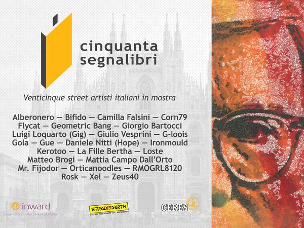 Cinquanta Segnalibri. Venticinque street artisti italiani in mostra