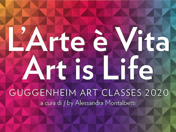 L'arte è Vita, Guggenheim Art Classes 2020