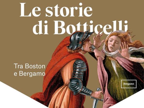 Le storie di Botticelli. Tra Boston e Bergamo, Accademia Carrara Bergamo
